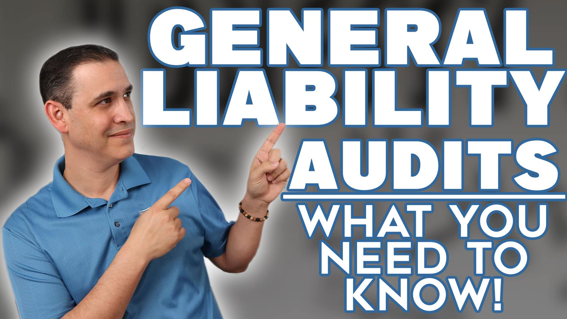 What is a General Liability Audit?