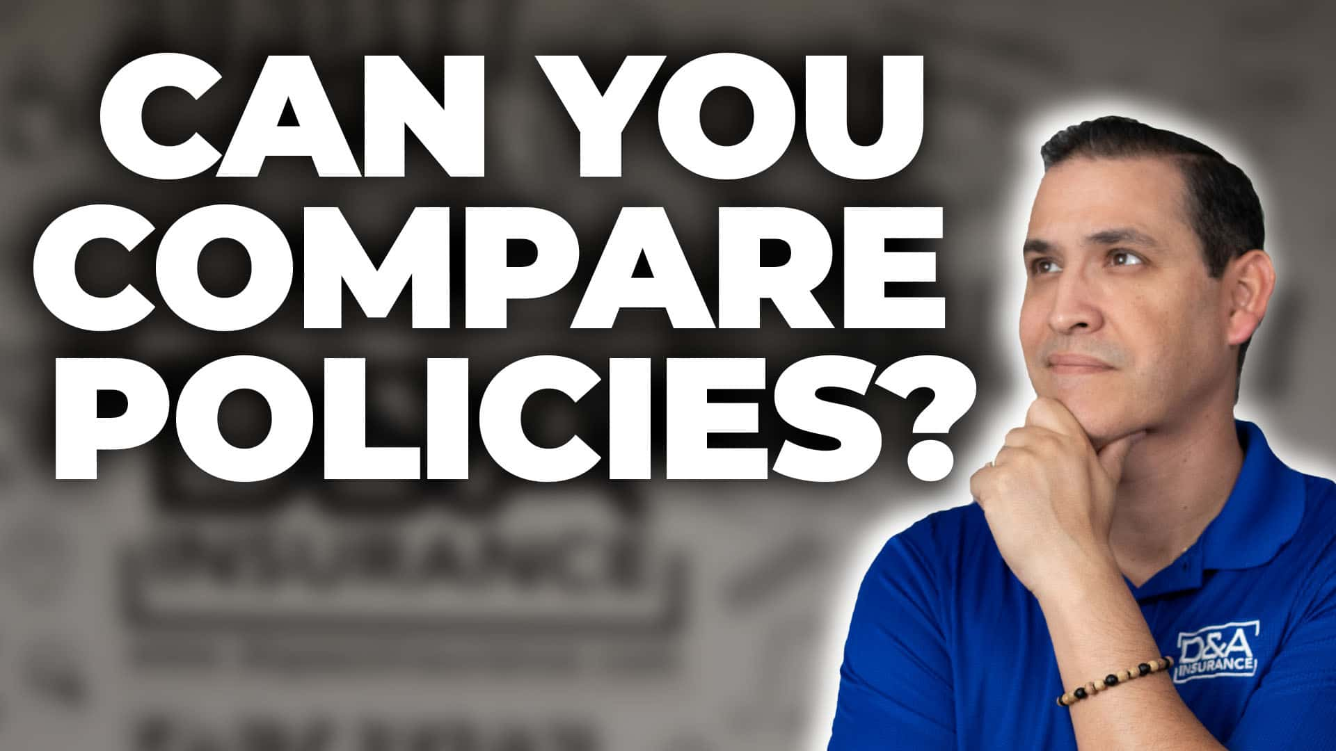 How Can You Compare Insurance Policies?
