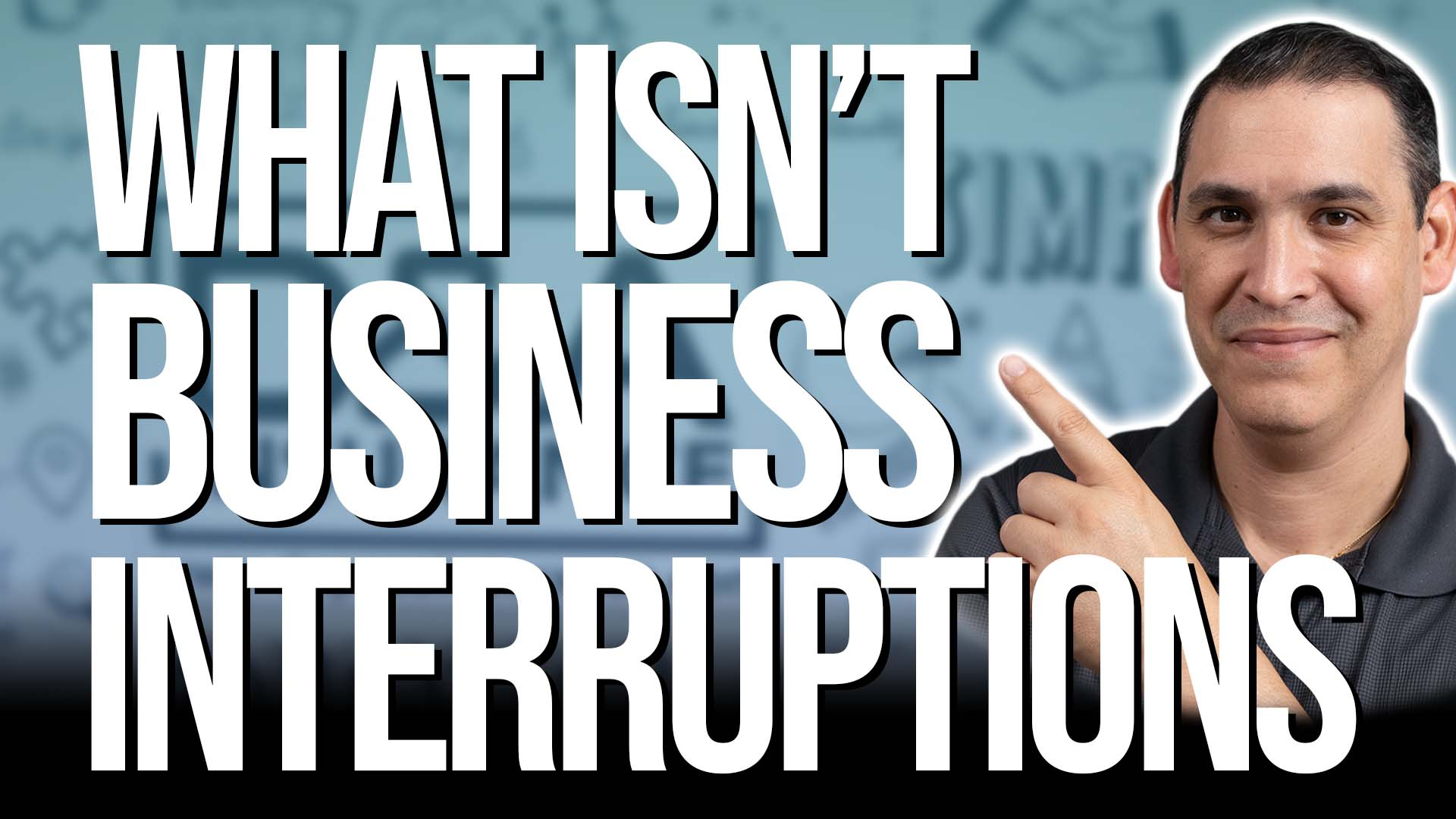 What Doesn't Count as Business Interruptions