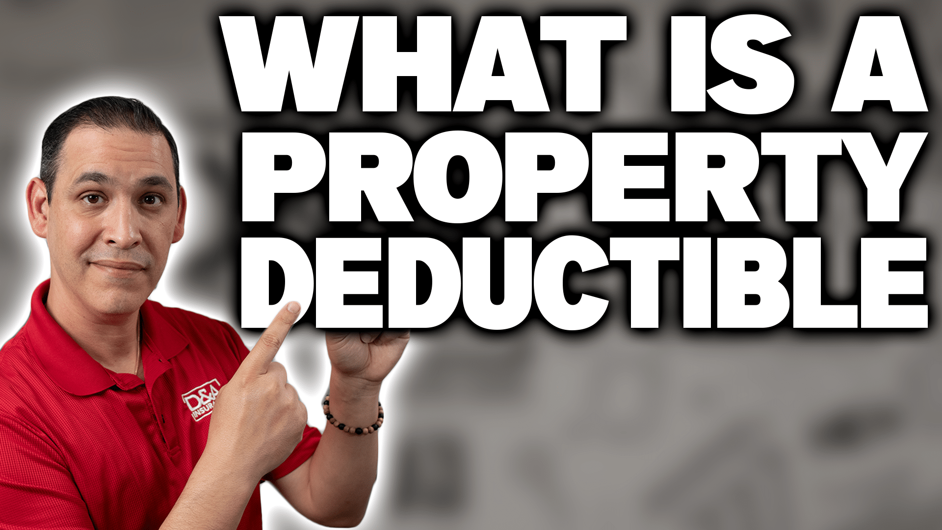 What is a Property Deductible?